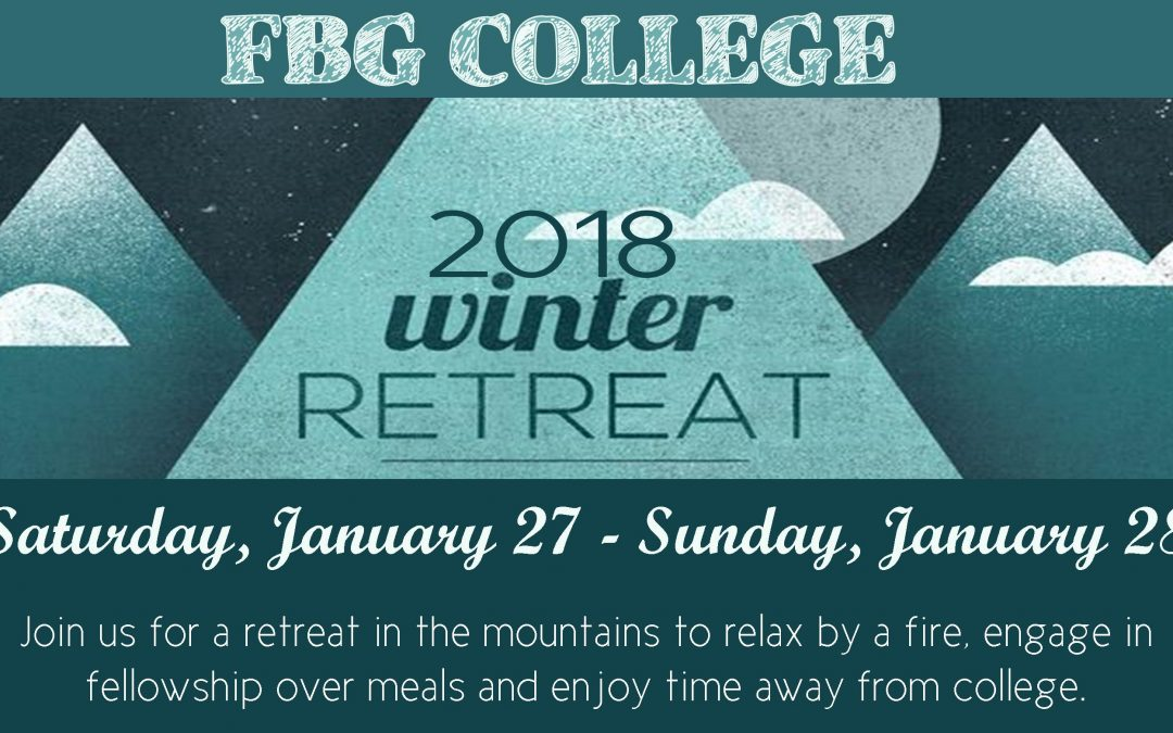 College Family December Events and 2018 Winter Retreat!