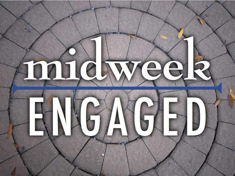 Midweek-Engaged
